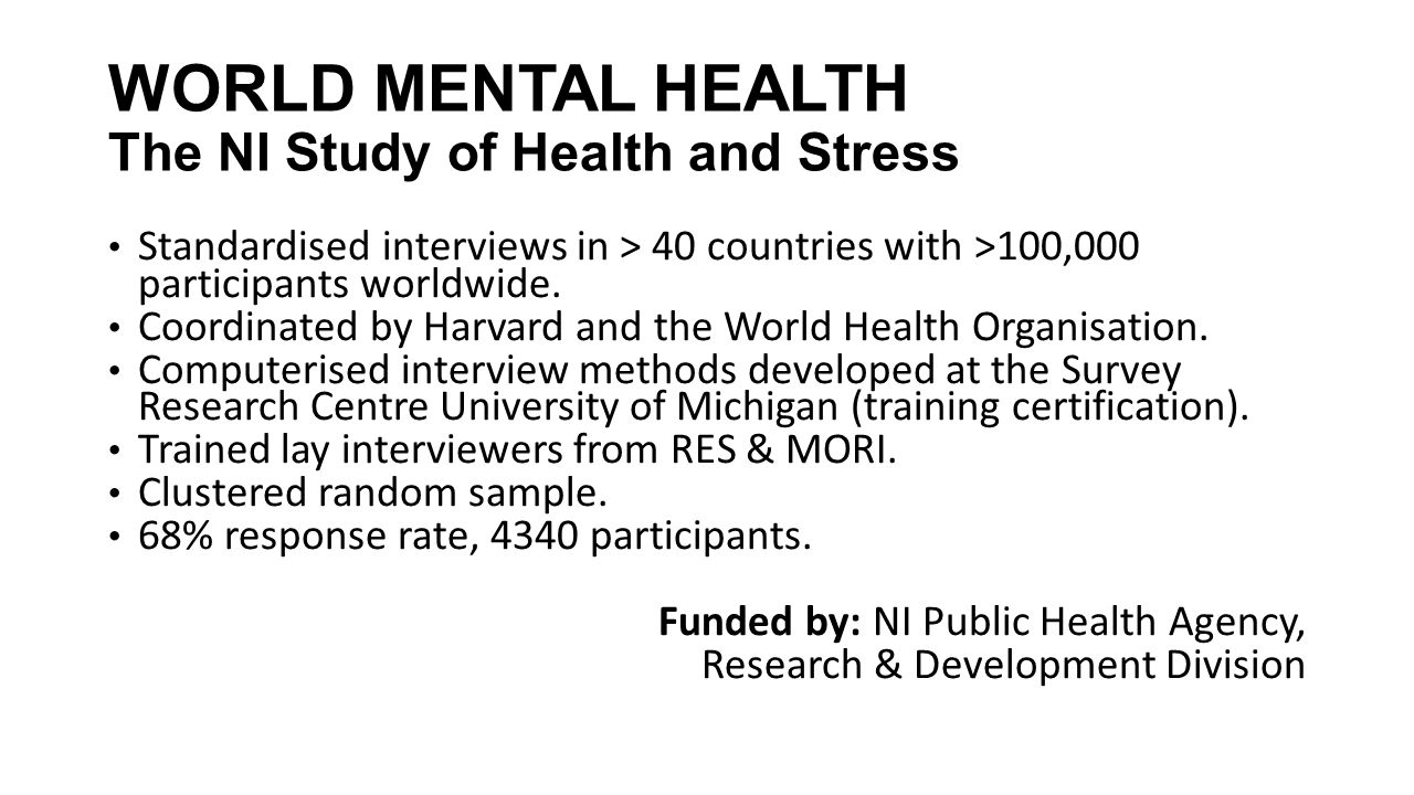 WORLD MENTAL HEALTH The NI Study of Health and Stress