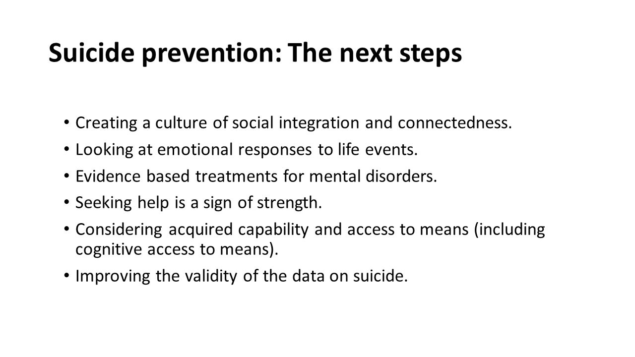 Suicide prevention: The next steps