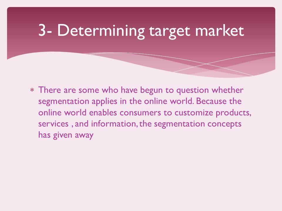 3- Determining target market