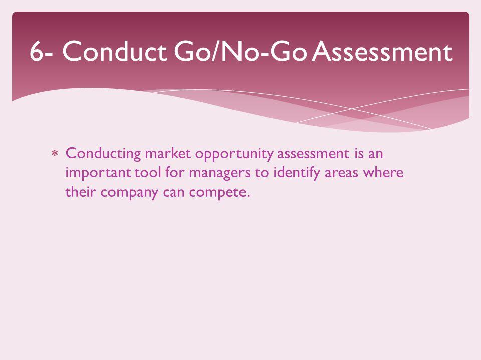 6- Conduct Go/No-Go Assessment