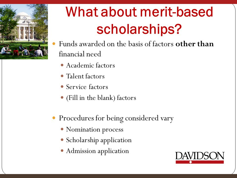 What about merit-based scholarships