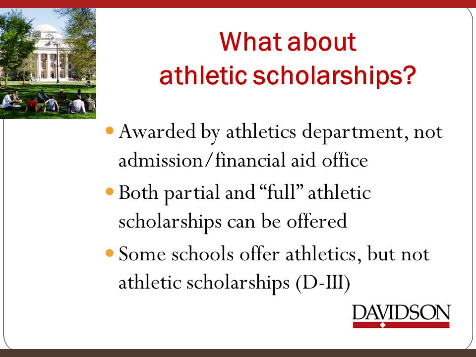 What about athletic scholarships