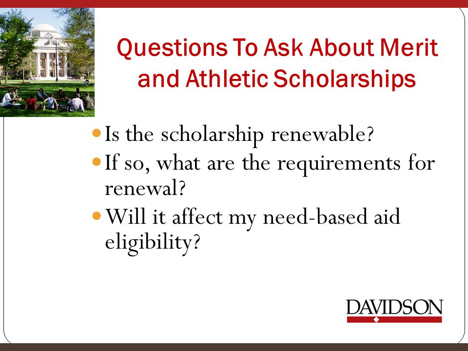 Questions To Ask About Merit and Athletic Scholarships