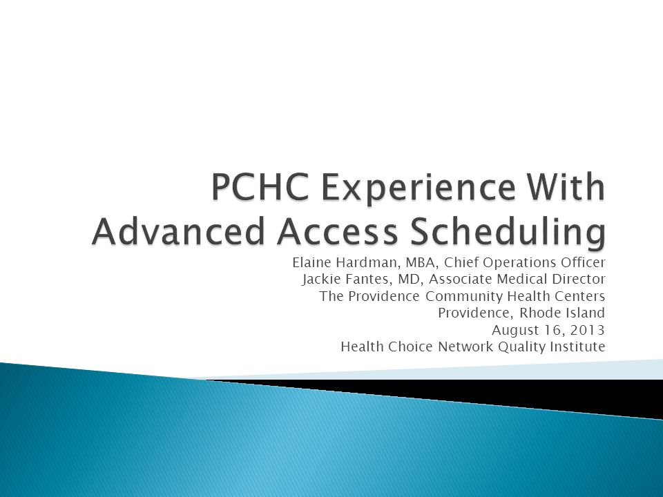 PCHC Experience With Advanced Access Scheduling