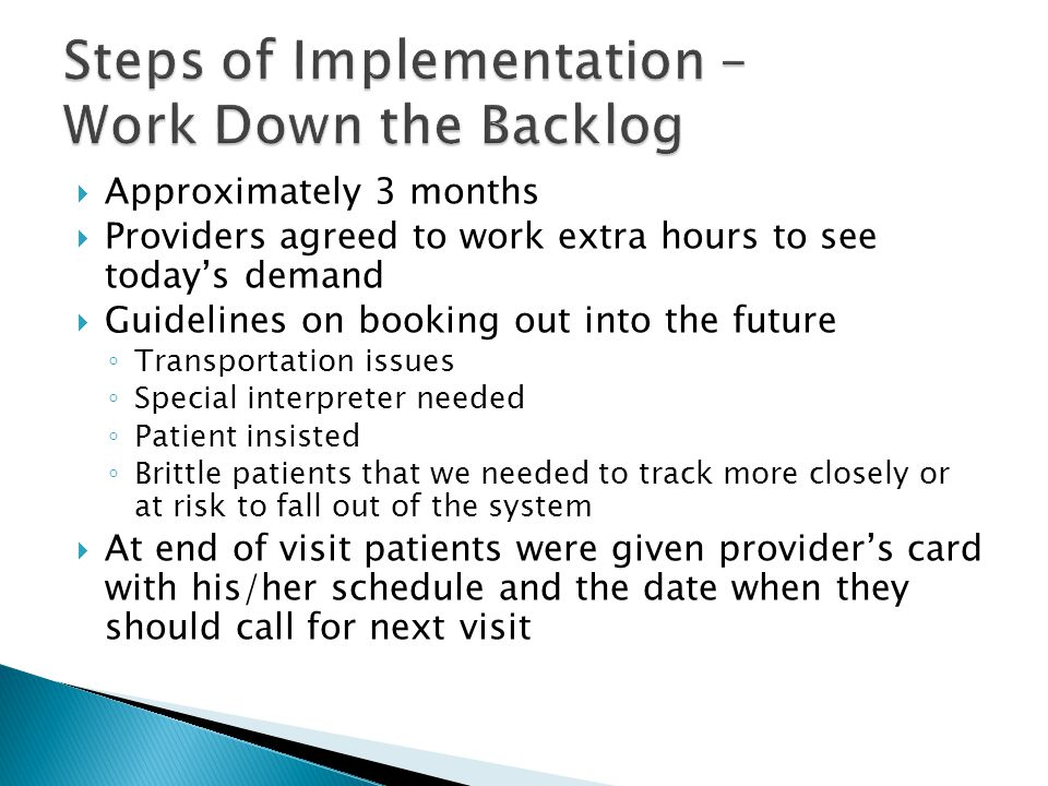 Steps of Implementation – Work Down the Backlog