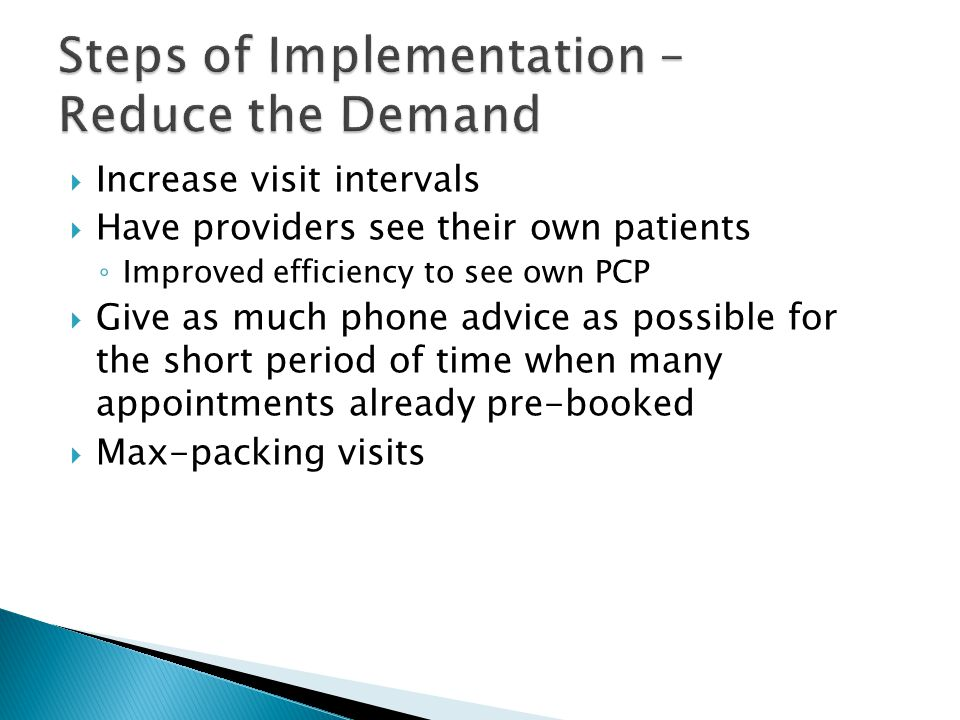 Steps of Implementation – Reduce the Demand