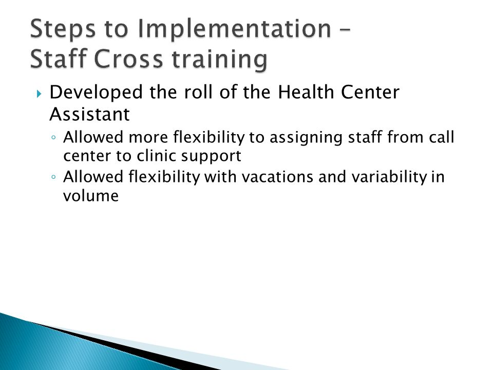 Steps to Implementation – Staff Cross training