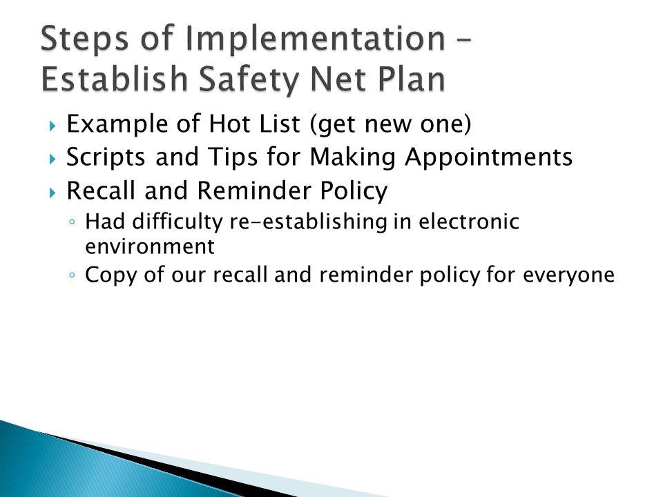 Steps of Implementation – Establish Safety Net Plan