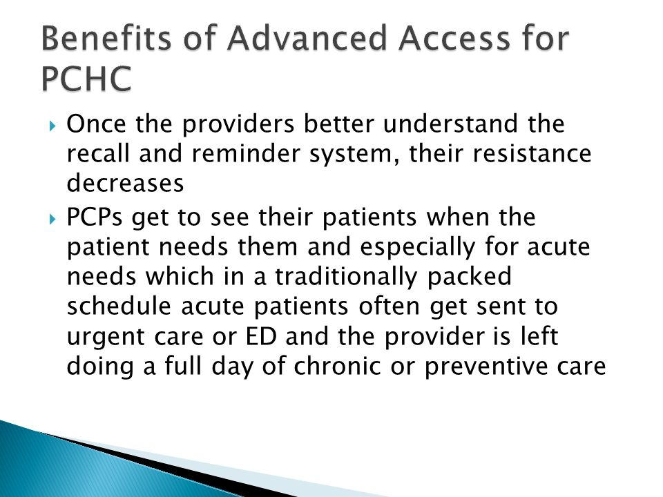 Benefits of Advanced Access for PCHC