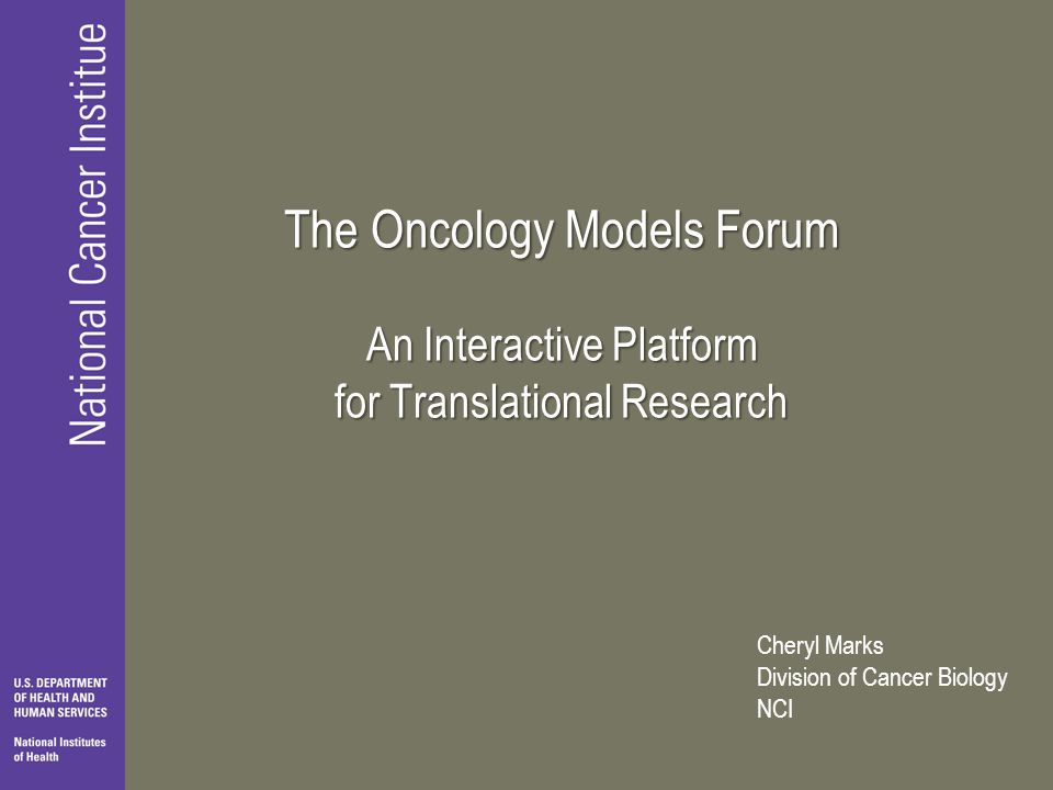 The Oncology Models Forum An Interactive Platform for Translational Research
