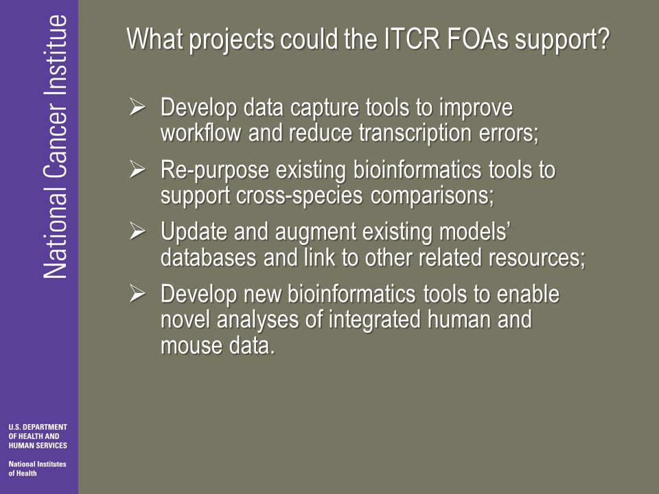 What projects could the ITCR FOAs support