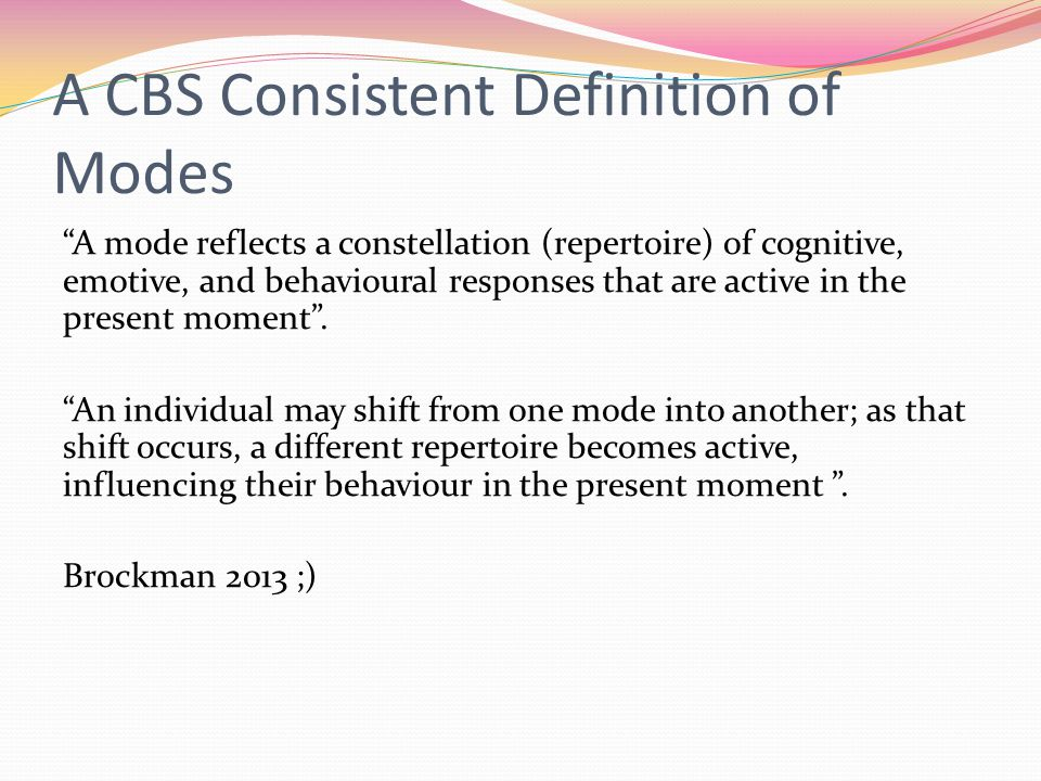 A CBS Consistent Definition of Modes