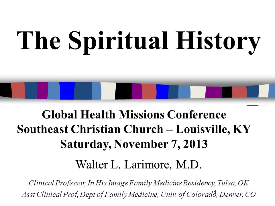 The Spiritual History Global Health Missions Conference