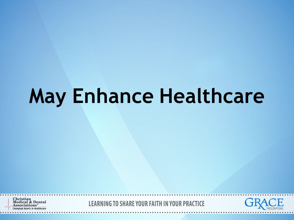 May Enhance Healthcare