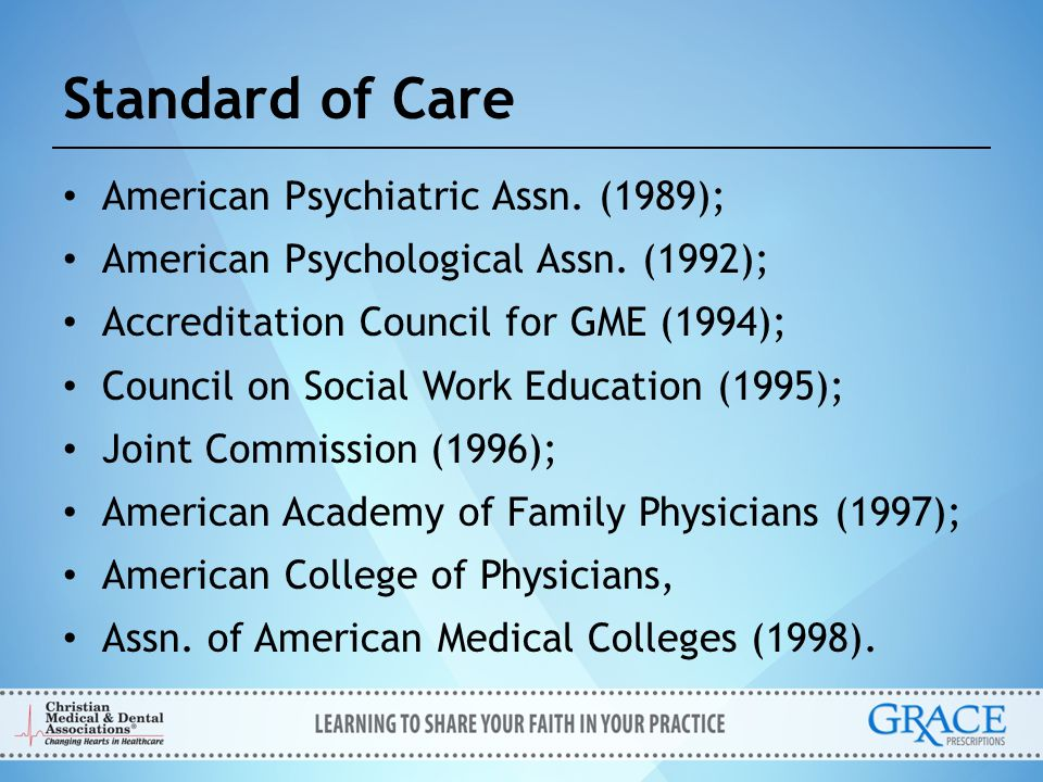 Standard of Care American Psychiatric Assn. (1989);
