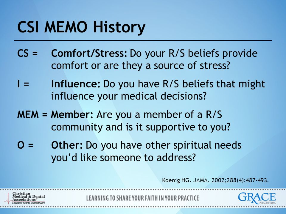 CSI MEMO History CS = Comfort/Stress: Do your R/S beliefs provide comfort or are they a source of stress
