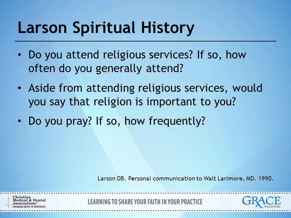 Larson Spiritual History