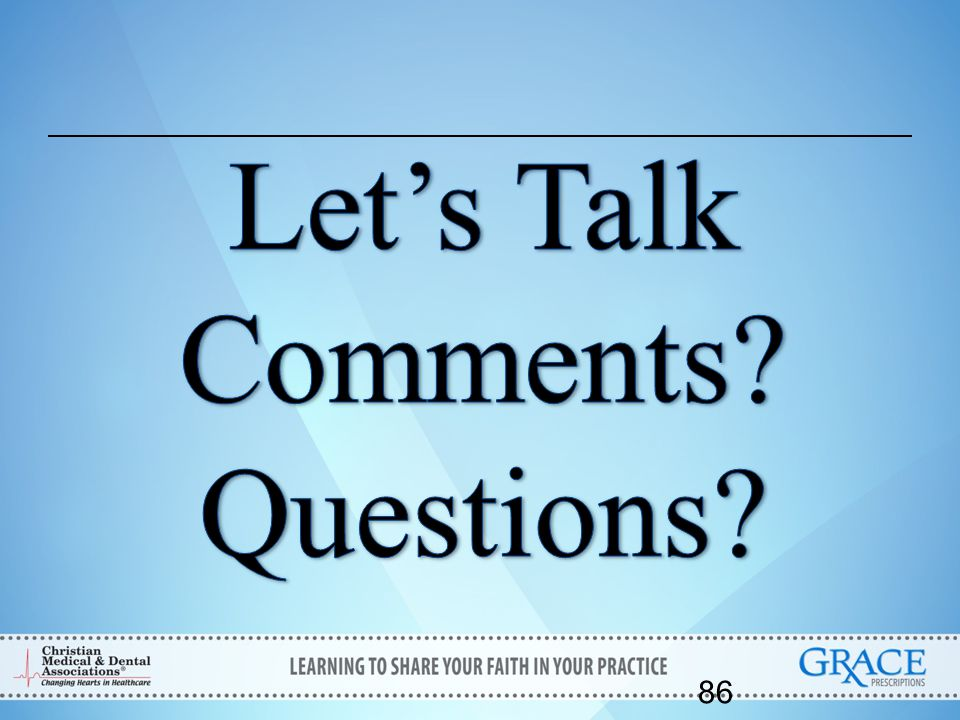 Let's Talk Comments Questions