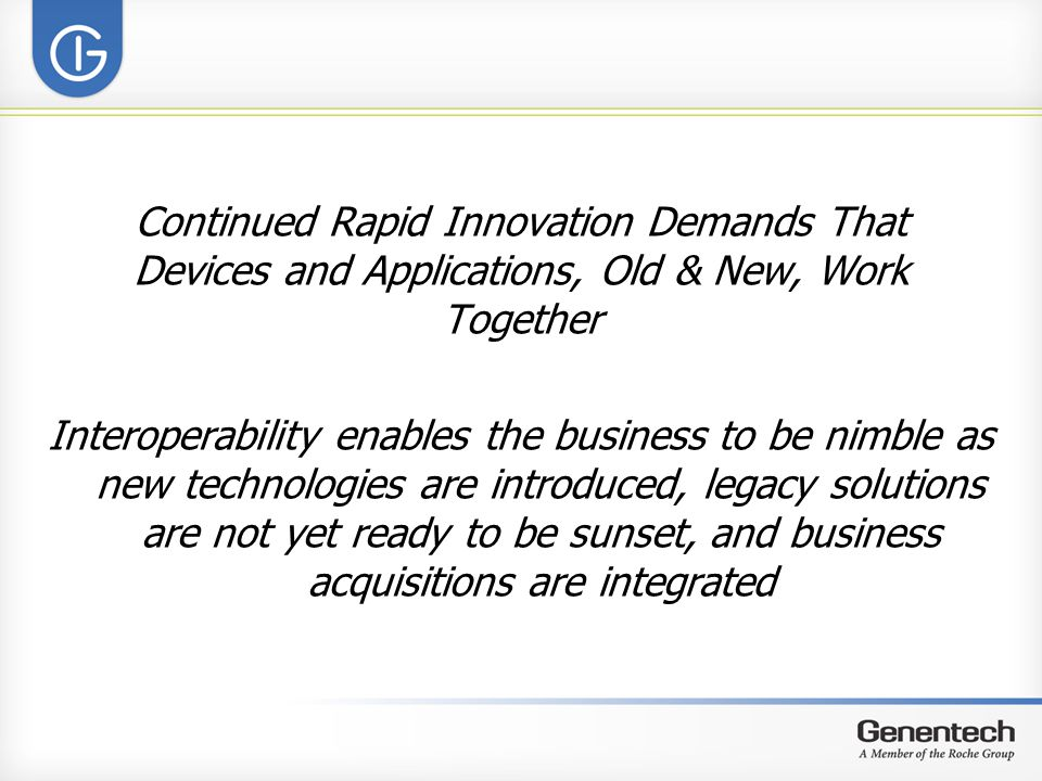 Continued Rapid Innovation Demands That