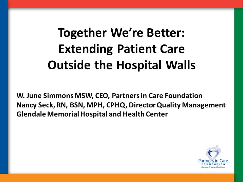 Together We're Better: Extending Patient Care