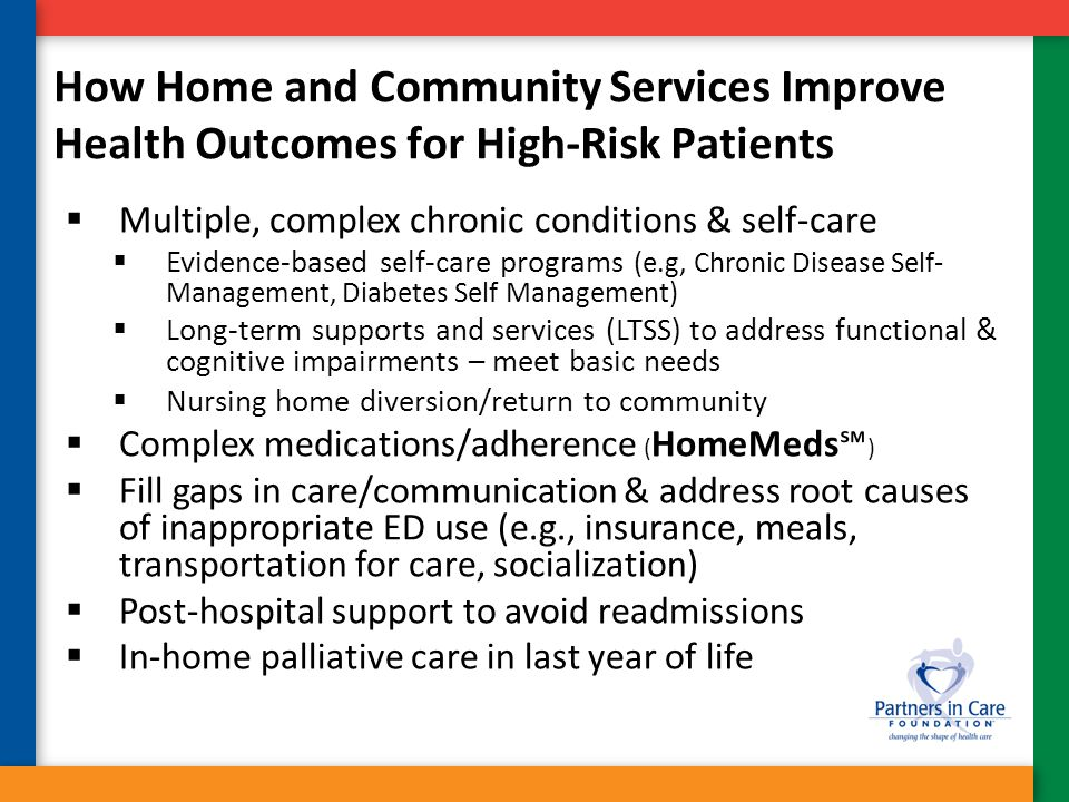 How Home and Community Services Improve Health Outcomes for High-Risk Patients