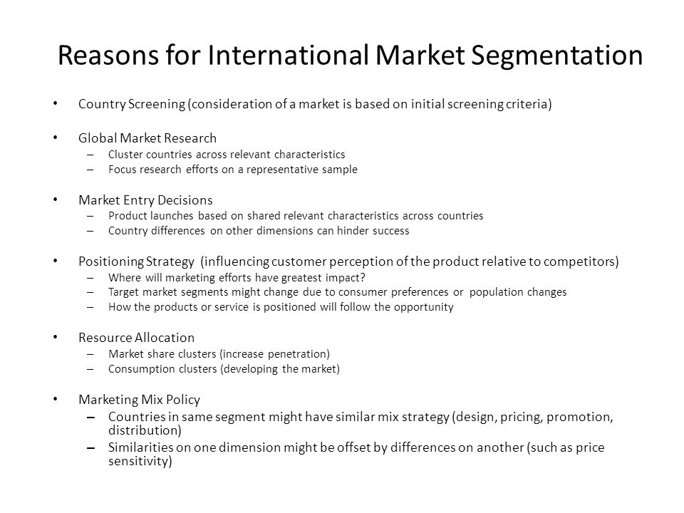 Reasons for International Market Segmentation