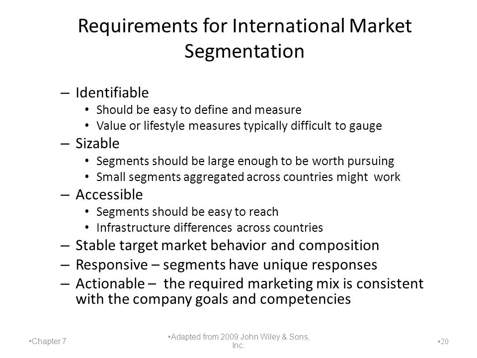 Requirements for International Market Segmentation
