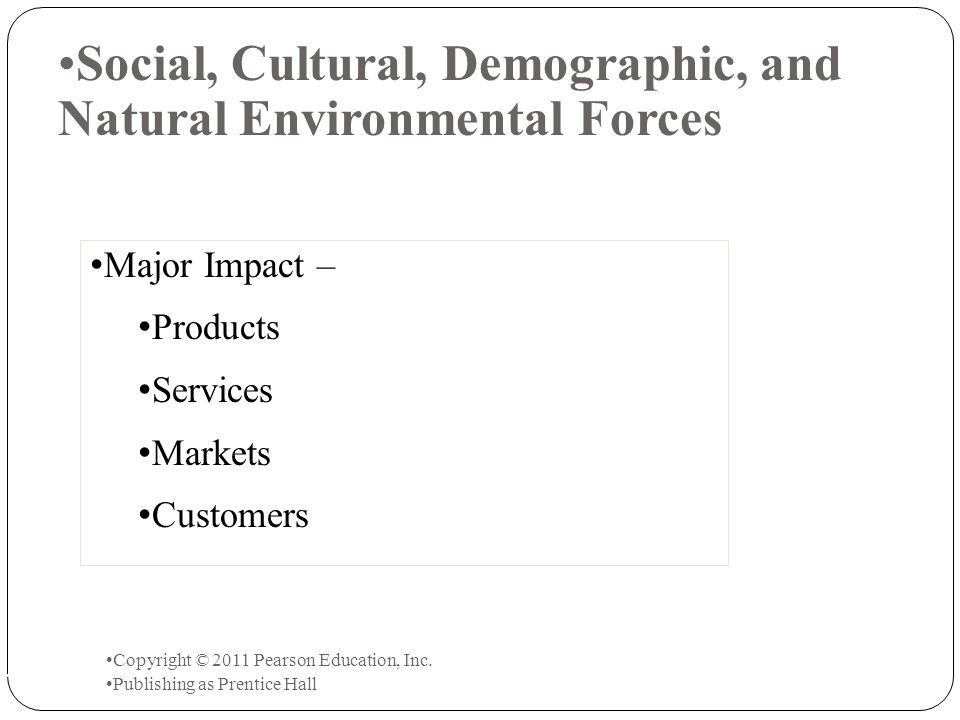 Social, Cultural, Demographic, and Natural Environmental Forces