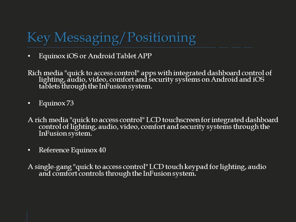 Key Messaging/Positioning