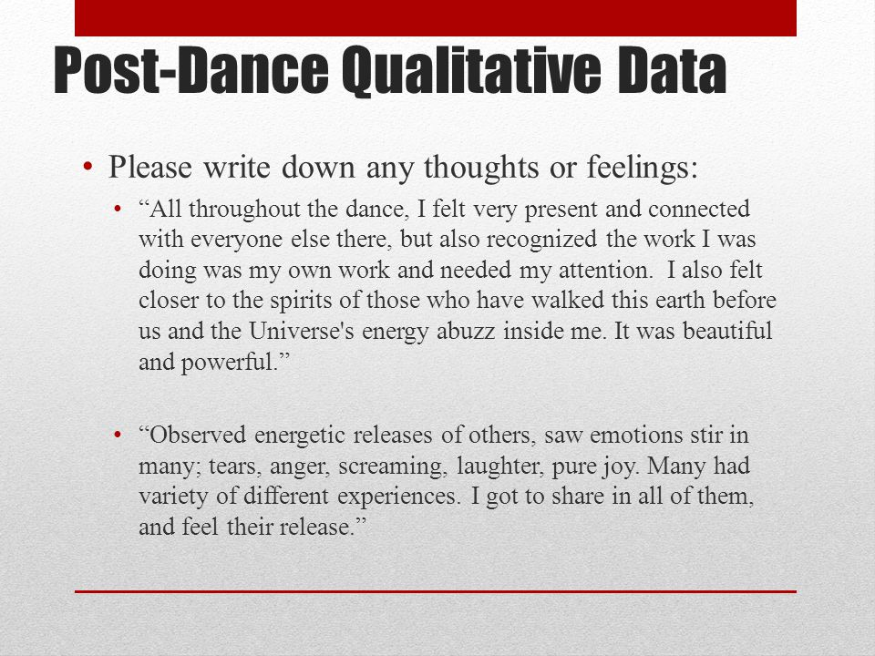 Post-Dance Qualitative Data