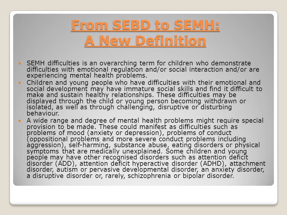 From SEBD to SEMH: A New Definition