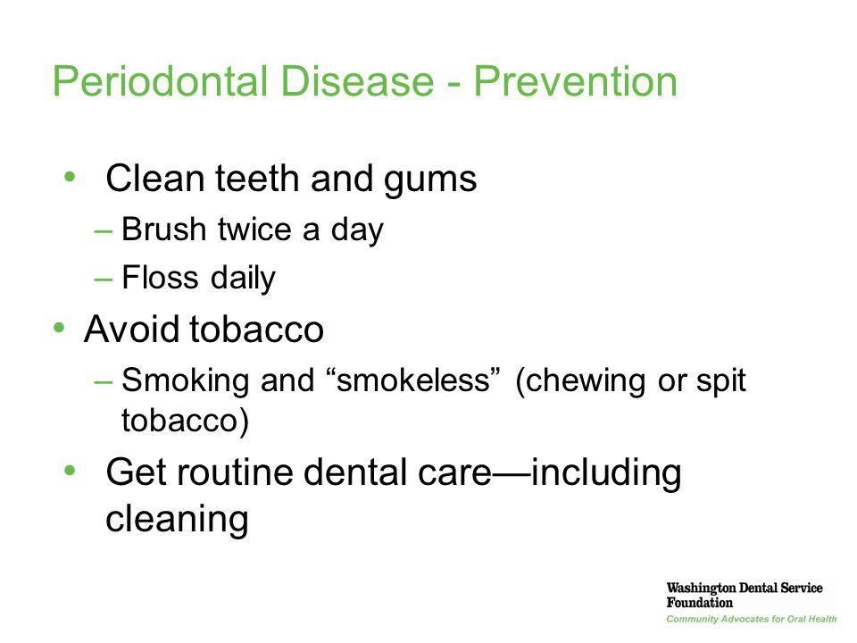 Periodontal Disease - Prevention