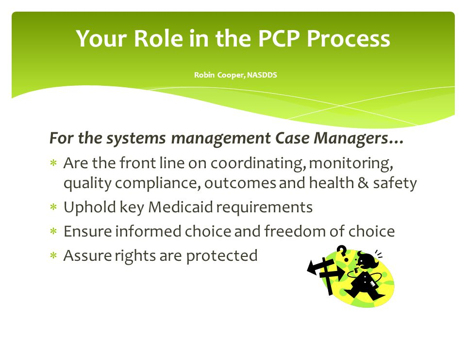 Your Role in the PCP Process Robin Cooper, NASDDS
