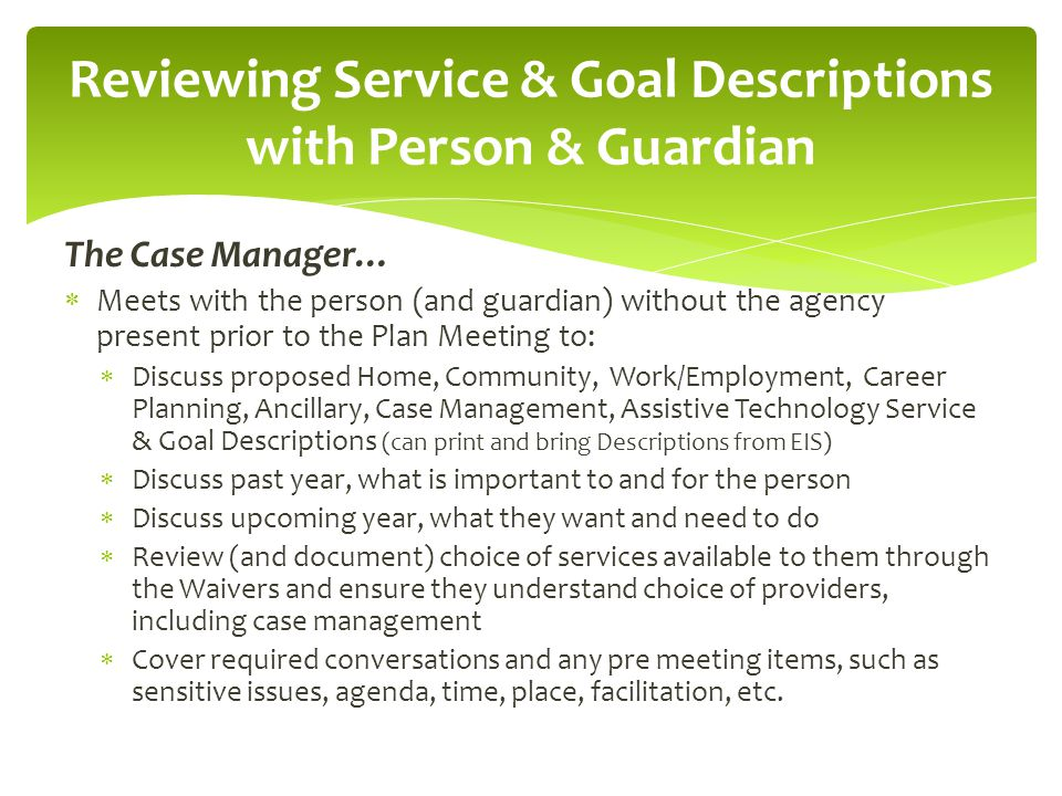 Reviewing Service & Goal Descriptions with Person & Guardian