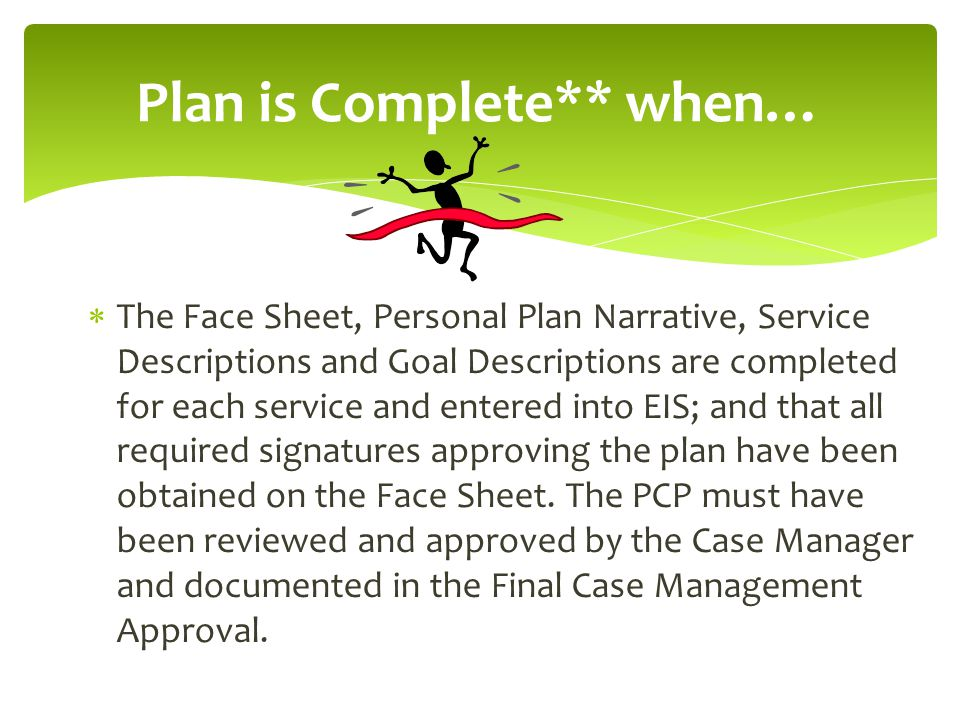 Plan is Complete** when…