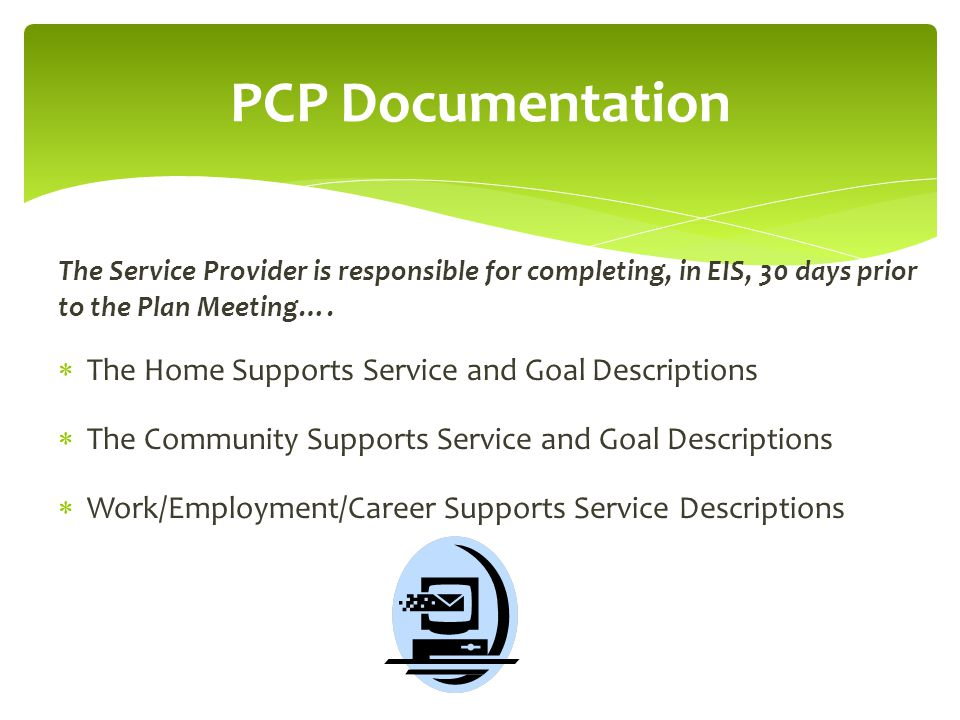 PCP Documentation The Home Supports Service and Goal Descriptions