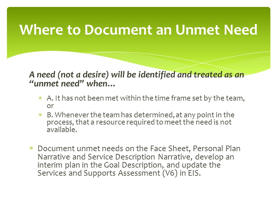 Where to Document an Unmet Need