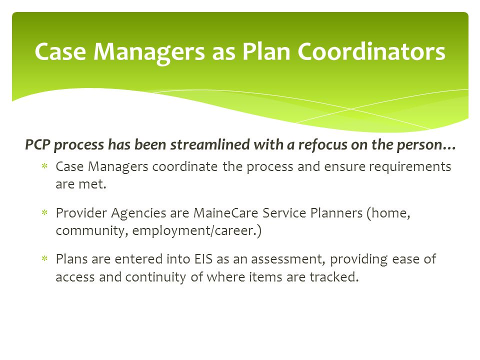 Case Managers as Plan Coordinators