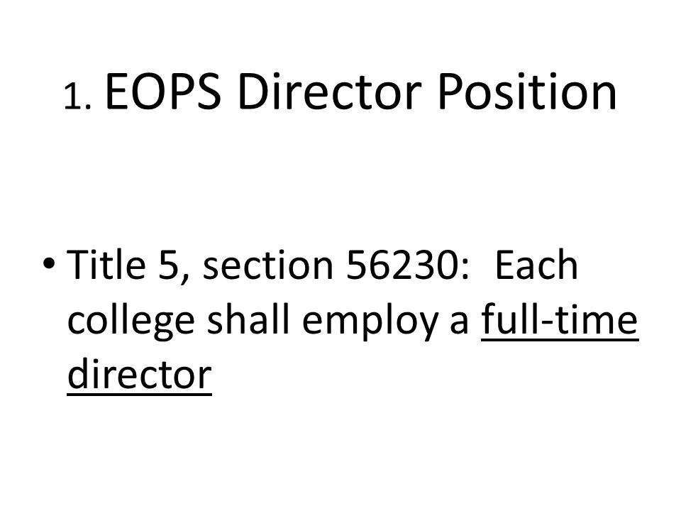1. EOPS Director Position