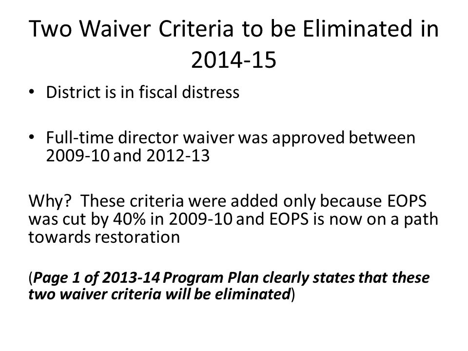 Two Waiver Criteria to be Eliminated in 2014-15