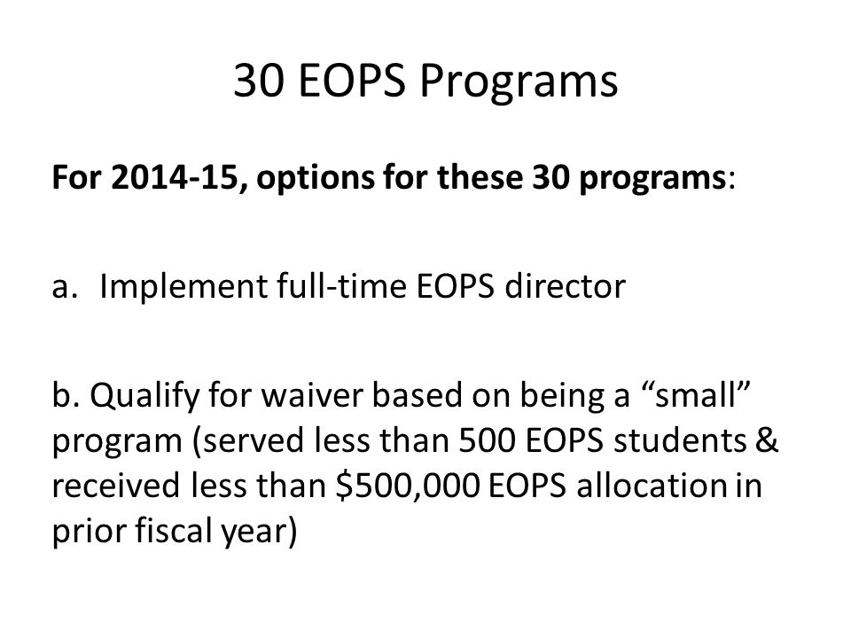 30 EOPS Programs For 2014-15, options for these 30 programs: