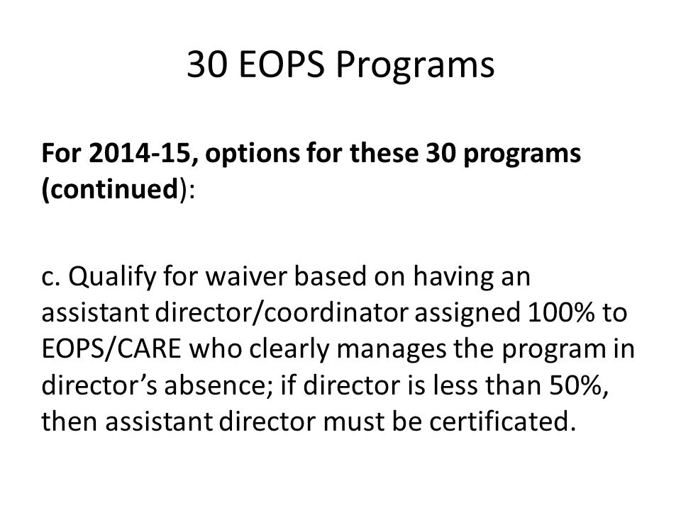 30 EOPS Programs For 2014-15, options for these 30 programs (continued):