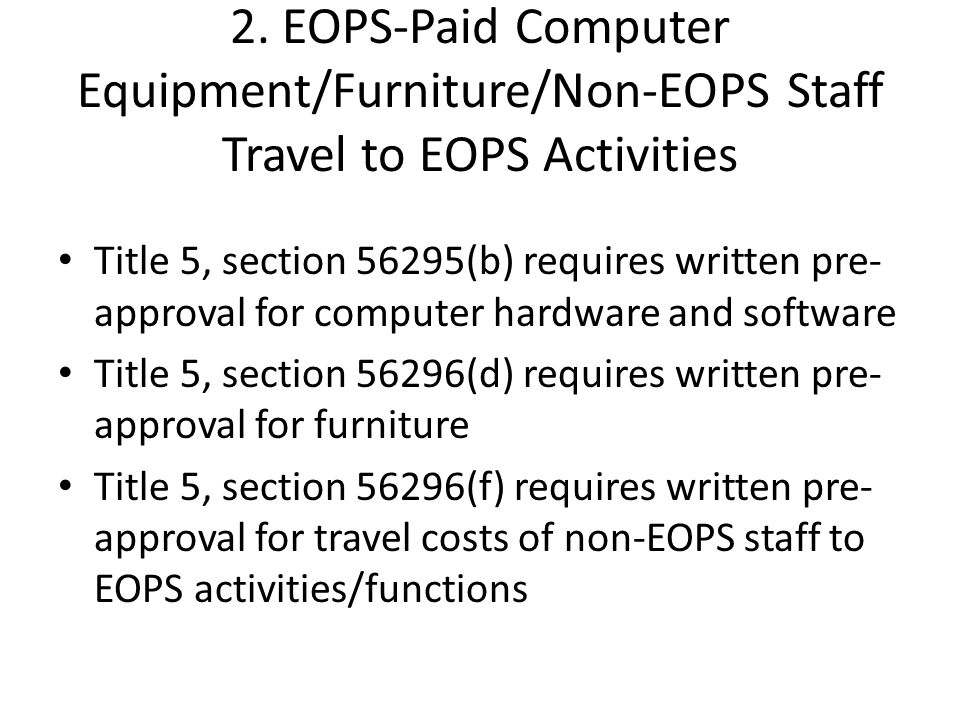 2. EOPS-Paid Computer Equipment/Furniture/Non-EOPS Staff Travel to EOPS Activities