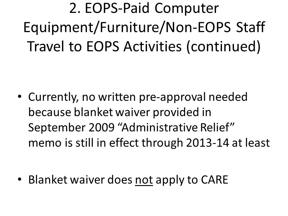2. EOPS-Paid Computer Equipment/Furniture/Non-EOPS Staff Travel to EOPS Activities (continued)