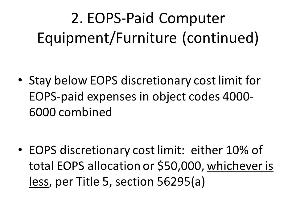 2. EOPS-Paid Computer Equipment/Furniture (continued)