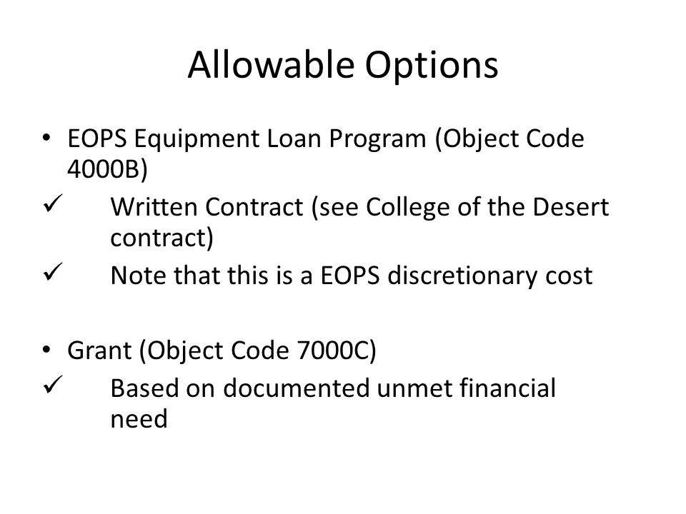 Allowable Options EOPS Equipment Loan Program (Object Code 4000B)