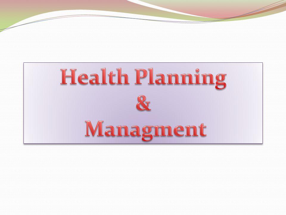 Health Planning & Managment