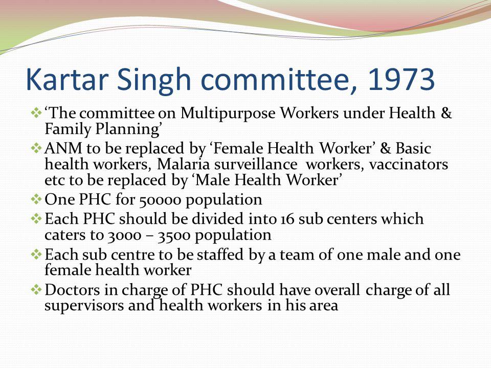 Kartar Singh committee, 1973