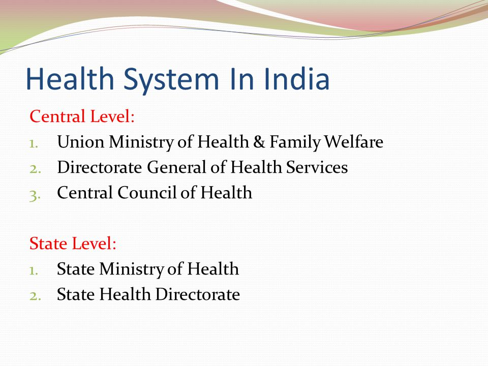 Health System In India Central Level: