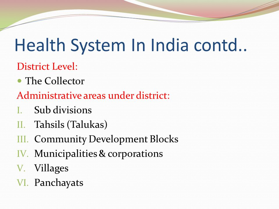 Health System In India contd..